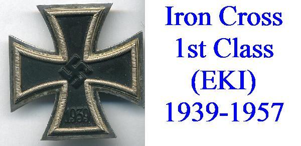 IRON CROSS 1st CLASS 1939-1957