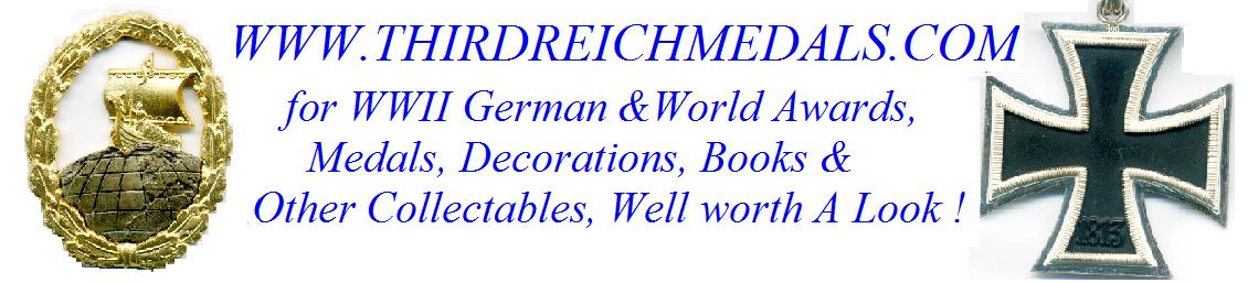 A Superb selection of World War Two German and other nations Medals, badges and Awards as well as books and other interesting items, Well worth a look!
