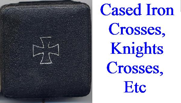 IRON CROSSES IN BOXES AND PACKETS OF ISSUE