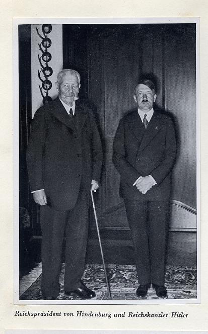 Adolf Hitler & Von Hindenburg