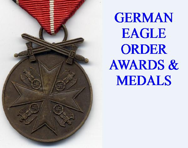 GERMAN EAGLE ORDERS & MEDALS