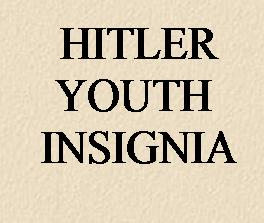 HITLER YOUTH ITEMS OF INSIGNIA ETC