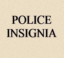 POLICE INSIGNIA