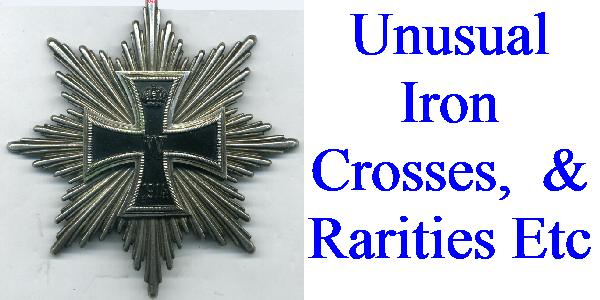 UNUSUAL IRON CROSSES, BARS ETC