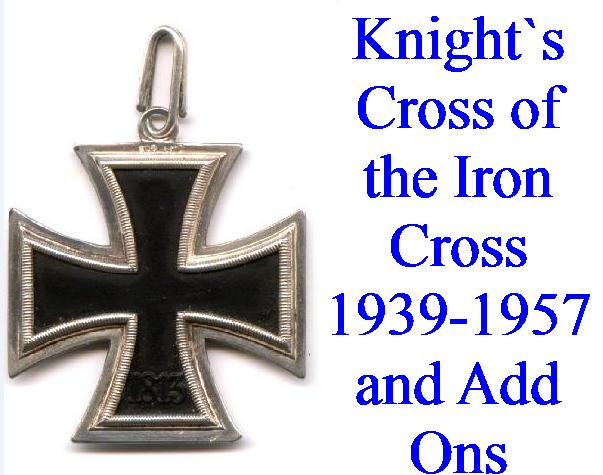 KNIGHTS CROSS & OAKLEAVES ETC