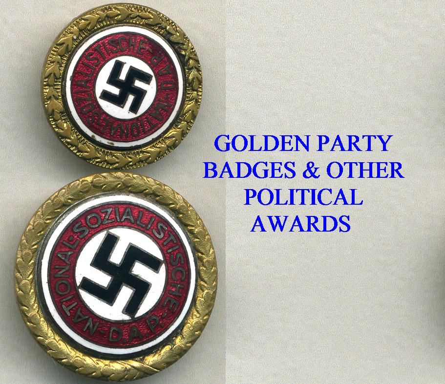 GOLDEN PARTY BADGES & OTHER POLITICAL AWARDS