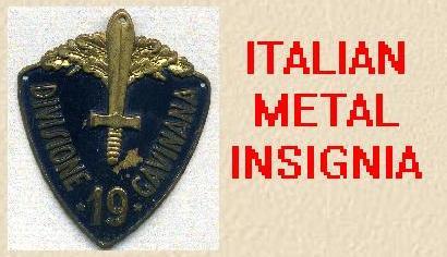 ITALIAN METAL INSIGNIAS