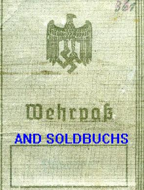 GERMAN SOLDBUCHS AND WEHRPASSES